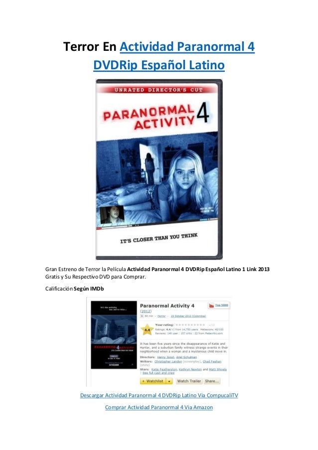 Terror En Actividad Paranormal 4            DVDRip Español LatinoGran Estreno de Terror la Película Actividad Paranormal 4...