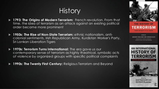 essay on terrorism in modern world Terrorists, this essay will focus on speech about terrorists in the united states  ( a) involve acts dangerous to human life that are a violation of the criminal laws of  the united states or of  antecedent of today's islamophobia.