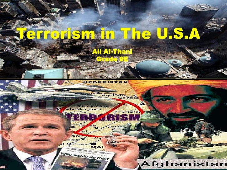 Terrorism in The U.S.A<br />Ali Al-Thani<br />Grade 9E<br />