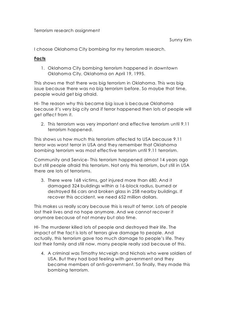 Terrorism research assignment<br />Sunny Kim<br />I choose Oklahoma City bombing for my terrorism research. <br />Facts<br...