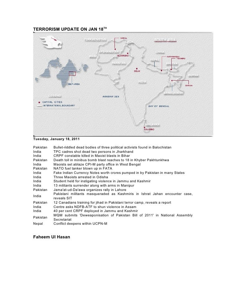 TERRORISM UPDATE ON JAN 18THTuesday, January 18, 2011Pakistan   Bullet-riddled dead bodies of three political activists fo...