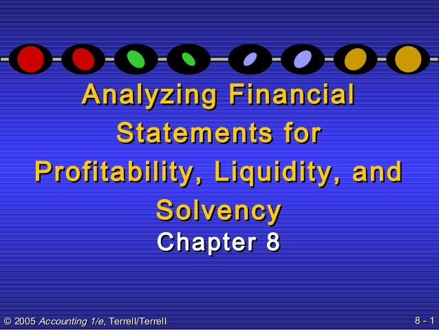 an introduction to the financial tools in measuring liquidity and profitability Liquidity ratios are also excellent tools for companies to use when performing company self-evaluations knowing the correct way to calculate each ratio and what each ratio means is a vital part .