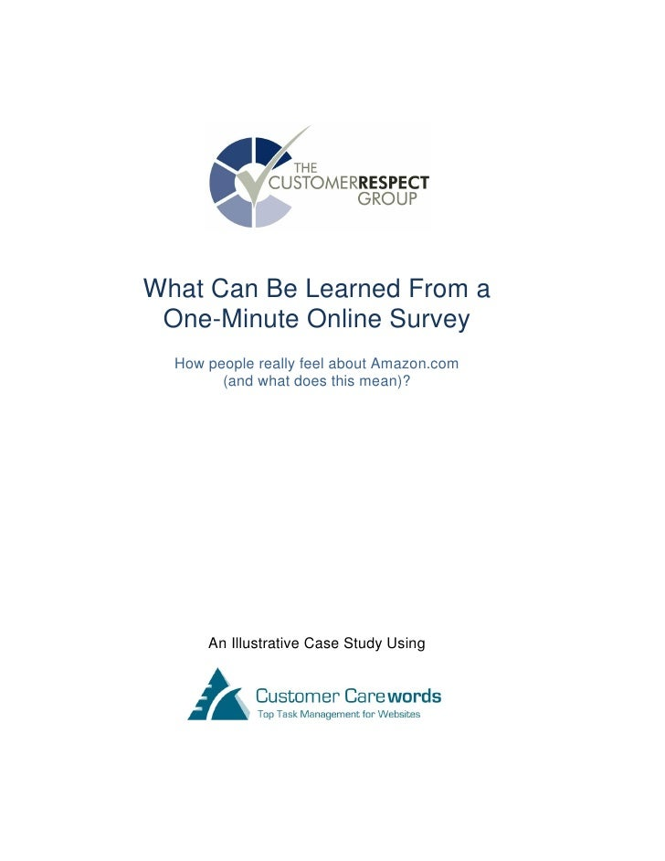 What Can Be Learned From a  One-Minute Online Survey   How people really feel about Amazon.com         (and what does this...