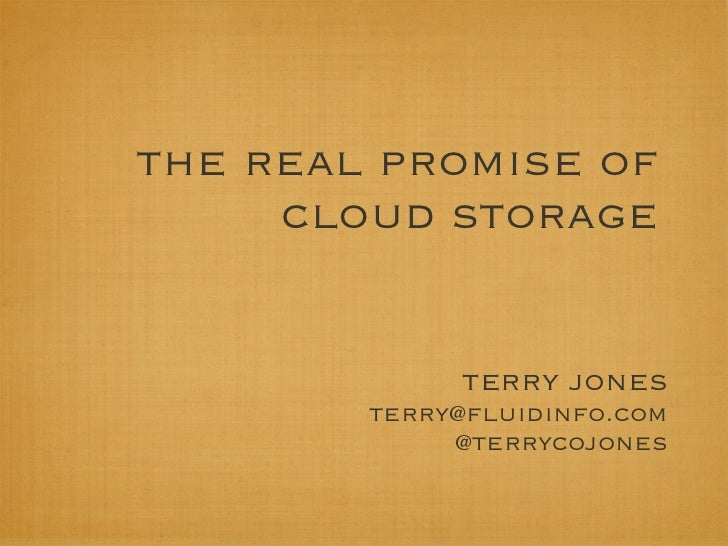 The Real Promise of Cloud Storage