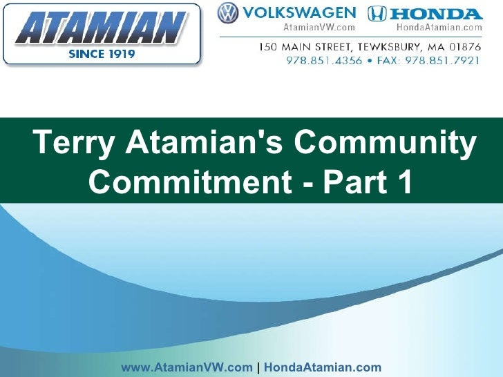 Terry Atamian'scommunity commitment - part 1