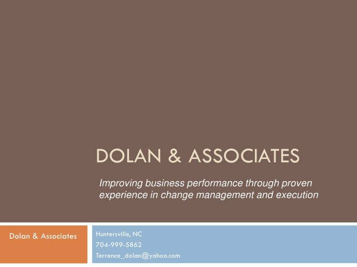 DOLAN & ASSOCIATES                      Improving business performance through proven                      experience in c...