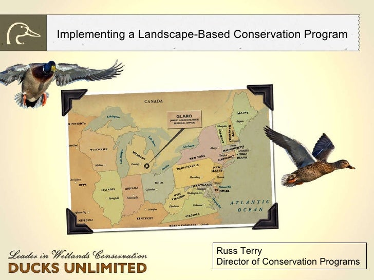 Implementing a Landscape-Based Conservation Program  Russ Terry Director of Conservation Programs