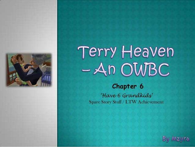 Chapter 6     'Have 6 Grandkids'Spare Story Stuff / LTW Achievement