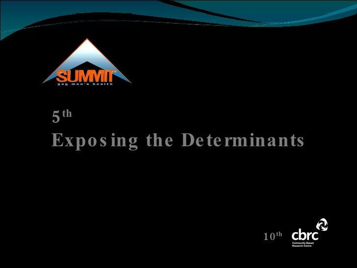 Exposing the Determinants: Keynote