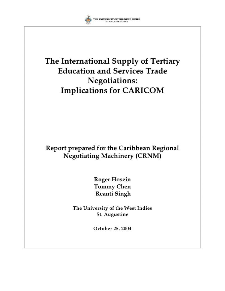 CRNM - The International Supply of Tertiary Education and Services: Trade Negotiations Implications for CARICOM