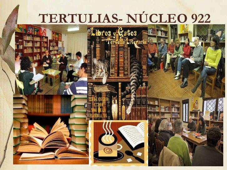 TERTULIAS- NÚCLEO 922