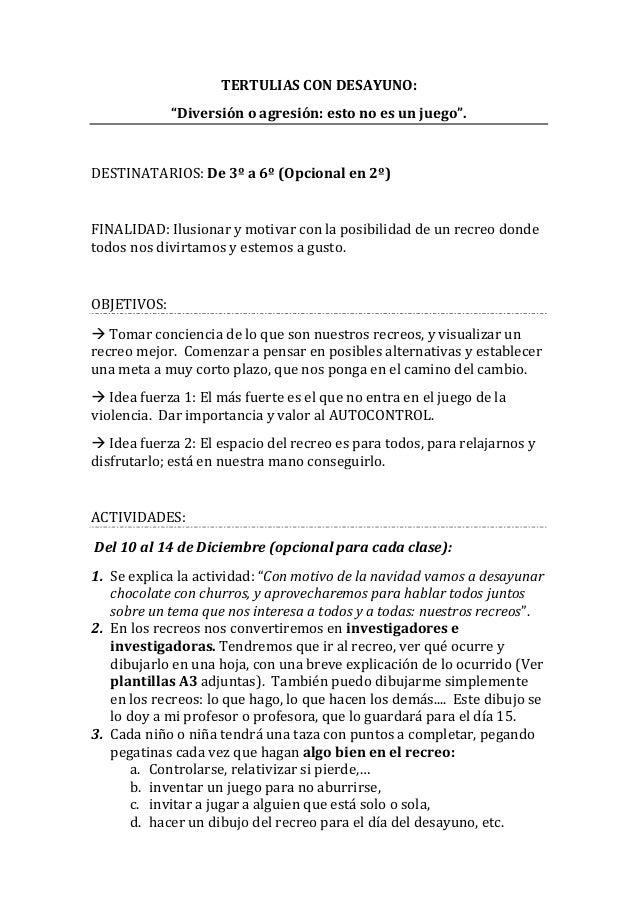 """TERTULIAS  CON  DESAYUNO:   """"Diversión  o  agresión:  esto  no  es  un  juego"""".      DESTINATARIOS..."""