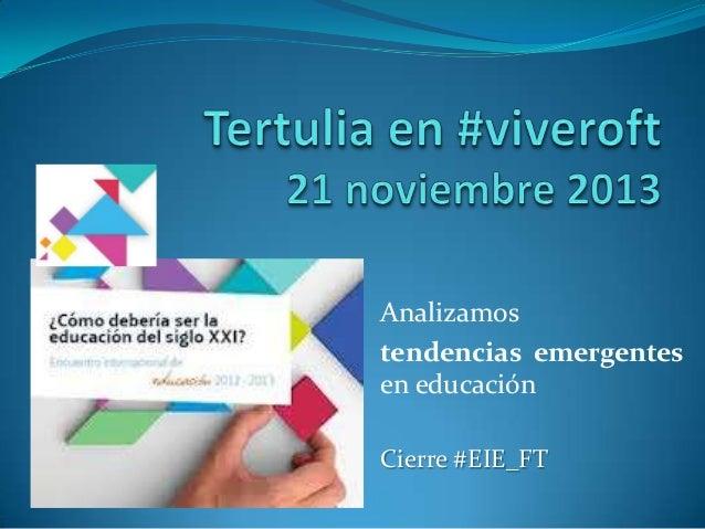 Tertulia virtual cierre del Encuentro Internacional de Educación EIE_FT