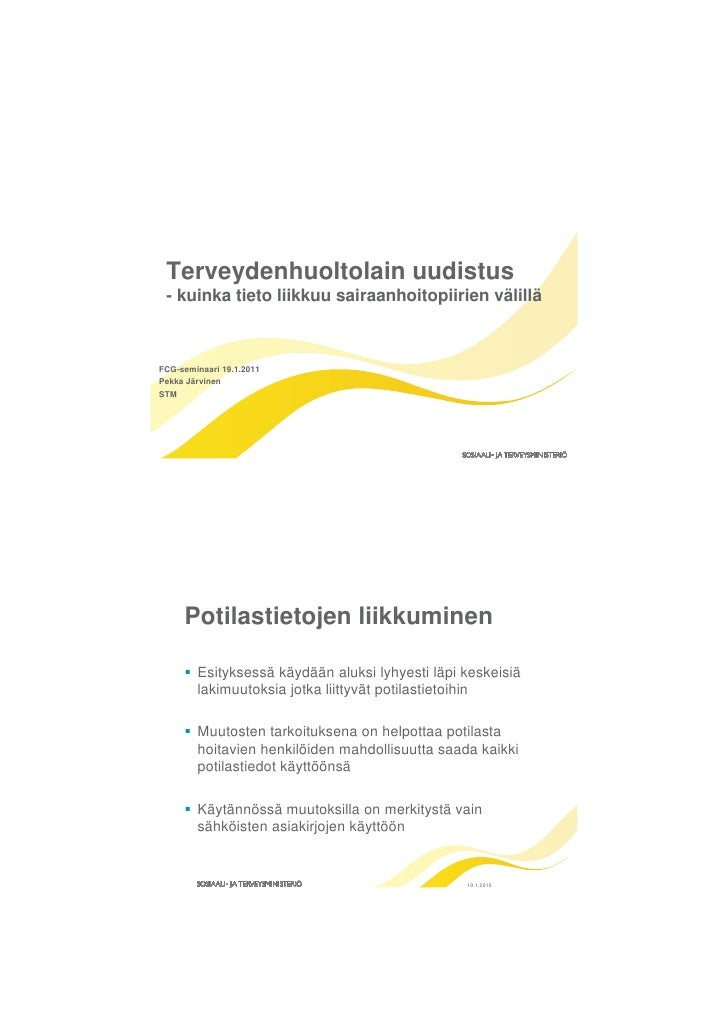 Terveydenhuoltolain uudistus, FCG-seminaari, 19.1.2011