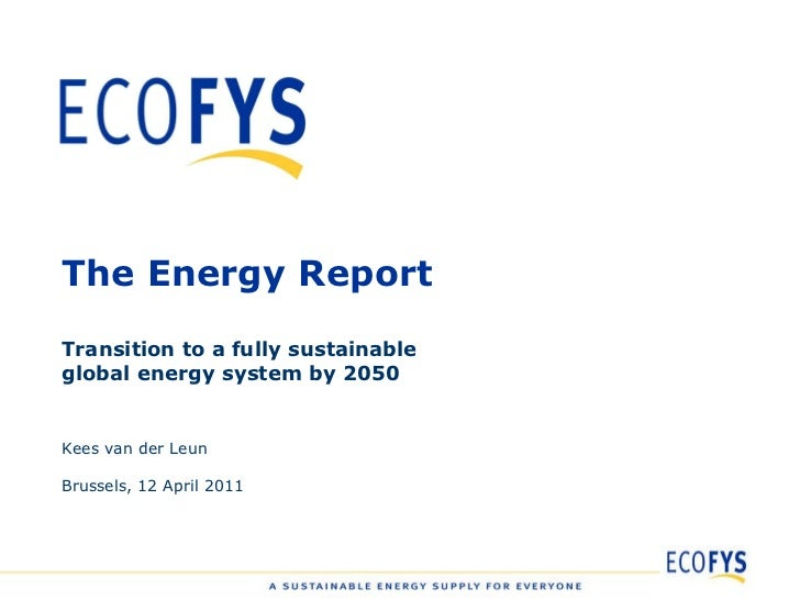 Webinar - The Energy Report - A fully sustainable and renewable global energy system is possible by 2050