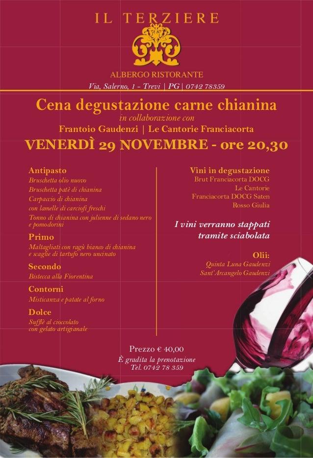 Via, Salerno, 1 - Trevi | PG| 0742 78359  Cena degustazione carne chianina in collaborazione con Frantoio Gaudenzi | Le Ca...