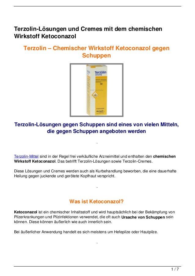 Terzolin-Lösungen und Cremes mit dem chemischenWirkstoff Ketoconazol     Terzolin – Chemischer Wirkstoff Ketoconazol gegen...