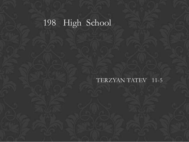 198 High SchoolTERZYAN TATEV 11-5