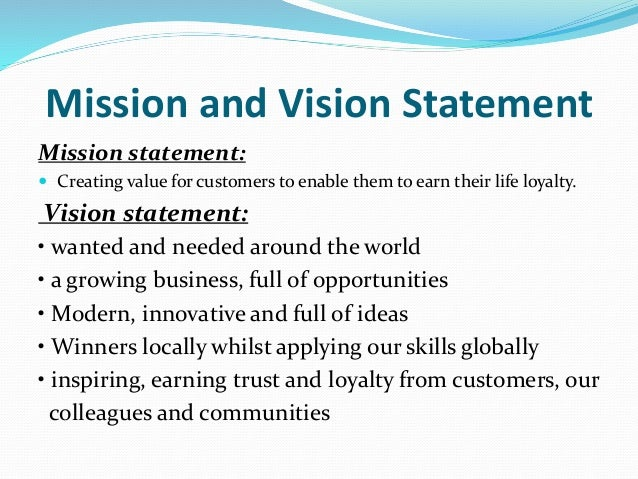 mission statement of tesco Statement of problem 5 13  tesco's mission is to create value for its  customers  tesco's mission includes being loyal to both customers and  employees.