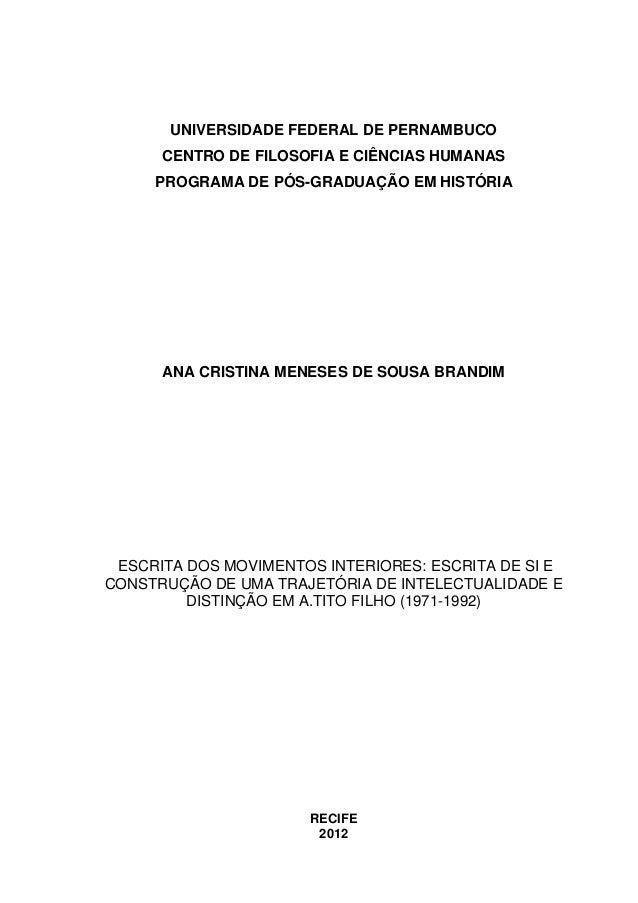 1UNIVERSIDADE FEDERAL DE PERNAMBUCOCENTRO DE FILOSOFIA E CIÊNCIAS HUMANASPROGRAMA DE PÓS-GRADUAÇÃO EM HISTÓRIAANA CRISTINA...