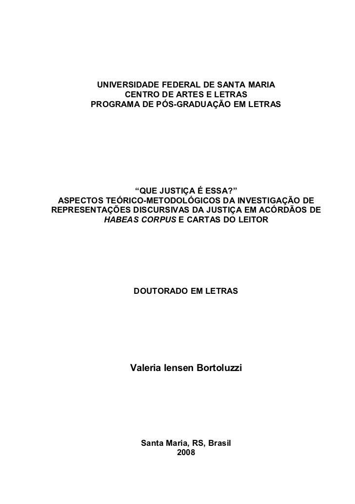 1        UNIVERSIDADE FEDERAL DE SANTA MARIA             CENTRO DE ARTES E LETRAS       PROGRAMA DE PÓS-GRADUAÇÃO EM LETRA...