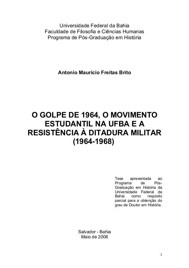 Universidade Federal da Bahia Faculdade de Filosofia e Ciências Humanas Programa de Pós-Graduação em História Antonio Maur...