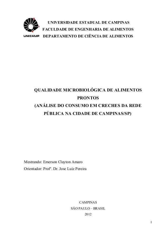 UNIVERSIDADE ESTADUAL DE CAMPINAS           FACULDADE DE ENGENHARIA DE ALIMENTOS            DEPARTAMENTO DE CIÊNCIA DE ALI...
