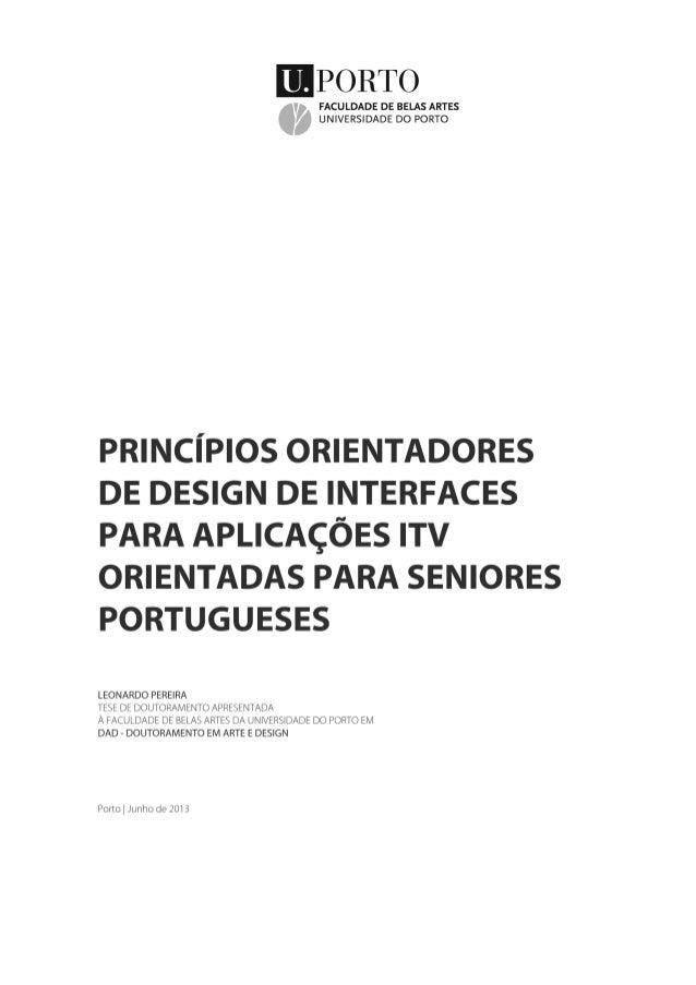 Princípios Orientadores de Design de Interfaces para aplicações iTV orientadas para seniores portugueses