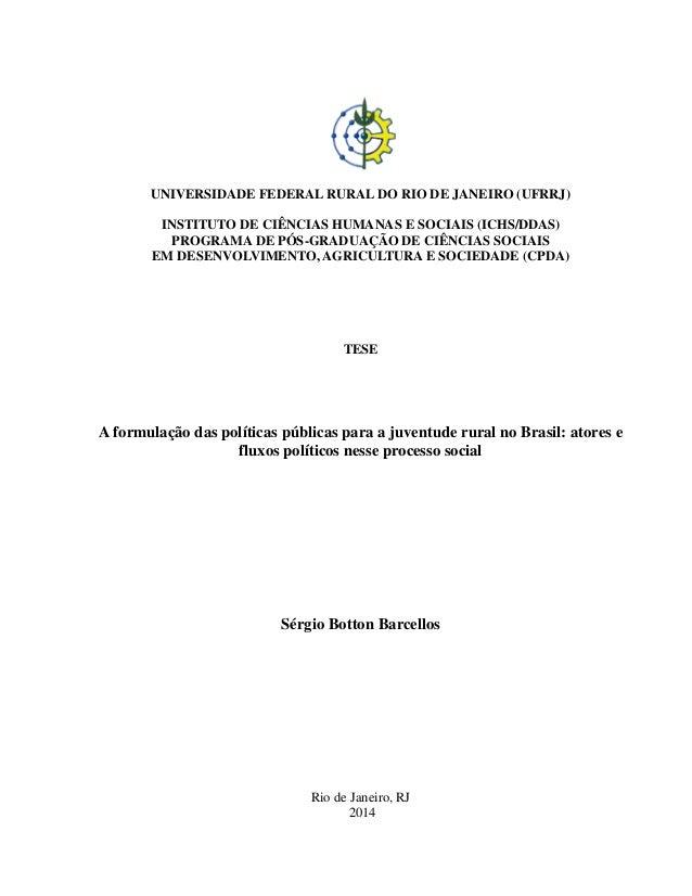 UNIVERSIDADE FEDERAL RURAL DO RIO DE JANEIRO (UFRRJ) INSTITUTO DE CIÊNCIAS HUMANAS E SOCIAIS (ICHS/DDAS) PROGRAMA DE PÓS-G...