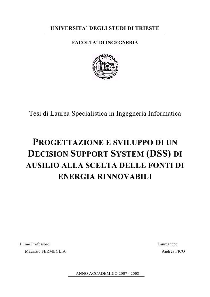 UNIVERSITA' DEGLI STUDI DI TRIESTE                             FACOLTA' DI INGEGNERIA          Tesi di Laurea Specialistic...