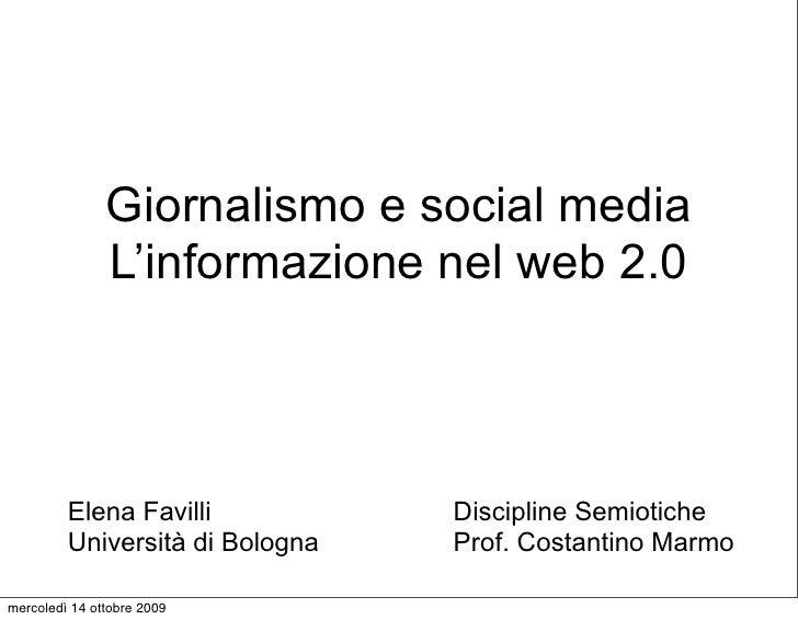 Giornalismo e social media                L'informazione nel web 2.0             Elena Favilli           Discipline Semiot...