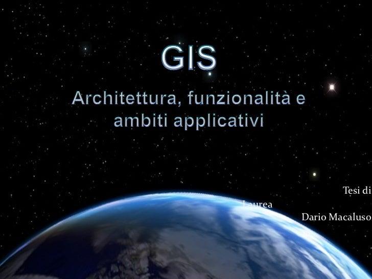 Tesi di Laurea - Sistemi Informativi Geografici
