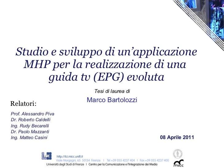 Studio e sviluppo di un'applicazione MHP per la realizzazione di una guida tv (EPG) evoluta