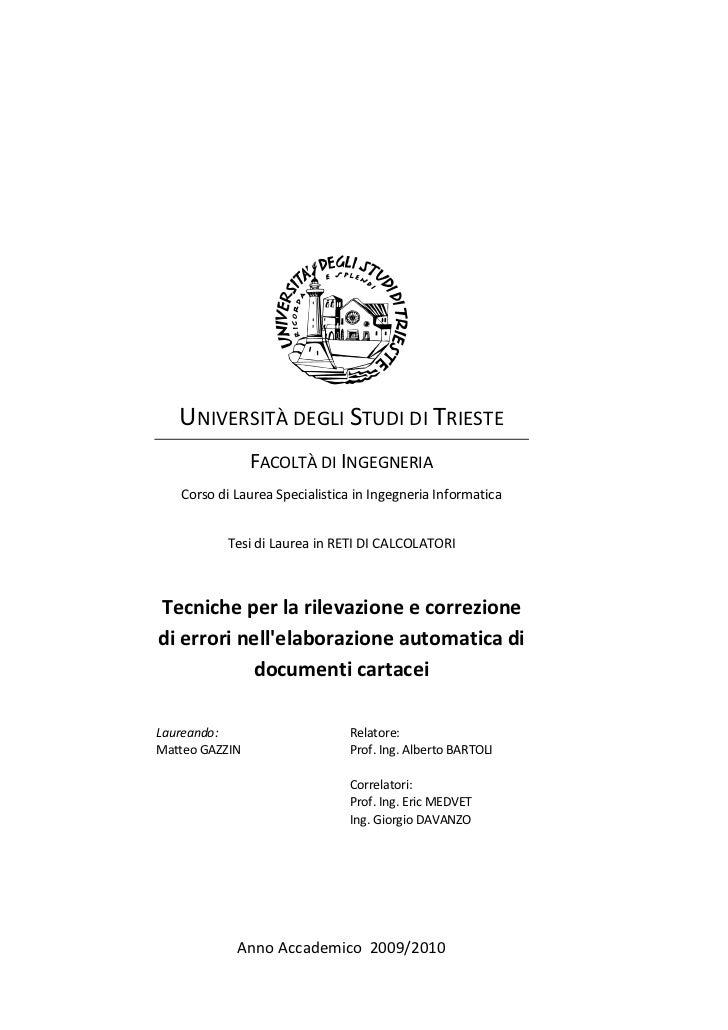 UNIVERSITÀ DEGLI STUDI DI TRIESTE                FACOLTÀ DI INGEGNERIA   Corso di Laurea Specialistica in Ingegneria Infor...