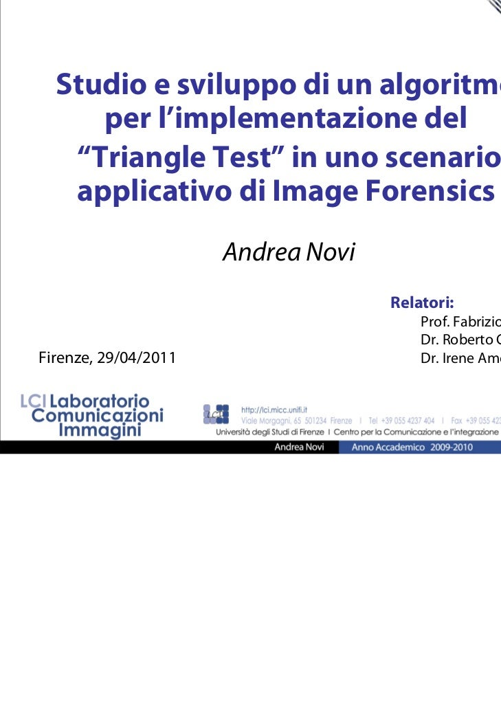 "Studio e sviluppo di un algoritmo     per l'implementazione del   ""Triangle Test"" in uno scenario   applicativo di Image F..."