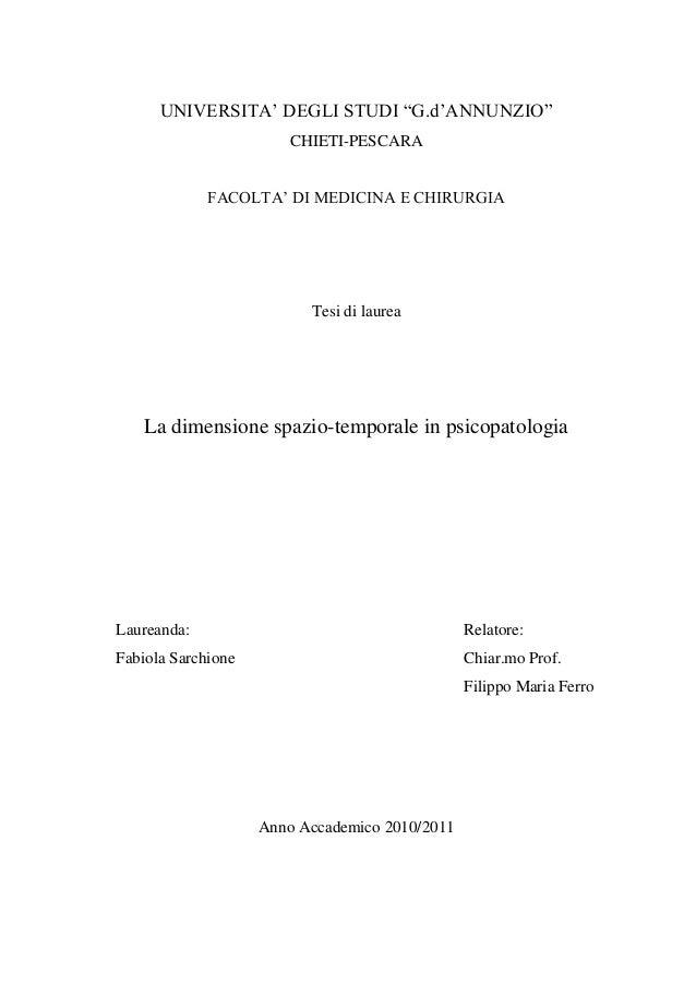 """UNIVERSITA"""" DEGLI STUDI """"G.d""""ANNUNZIO"""" CHIETI-PESCARA FACOLTA"""" DI MEDICINA E CHIRURGIA Tesi di laurea La dimensione spazio..."""