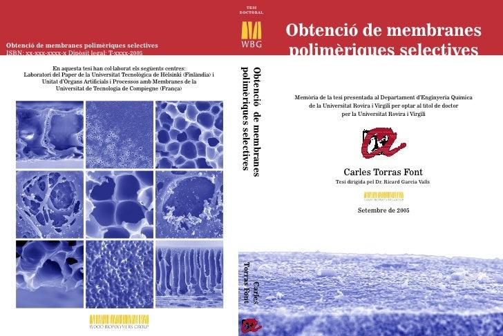 Obtenció de membranespolimèriques selectives Memòria de la tesi presentada al Departament d'Enginyeria Química      de la ...