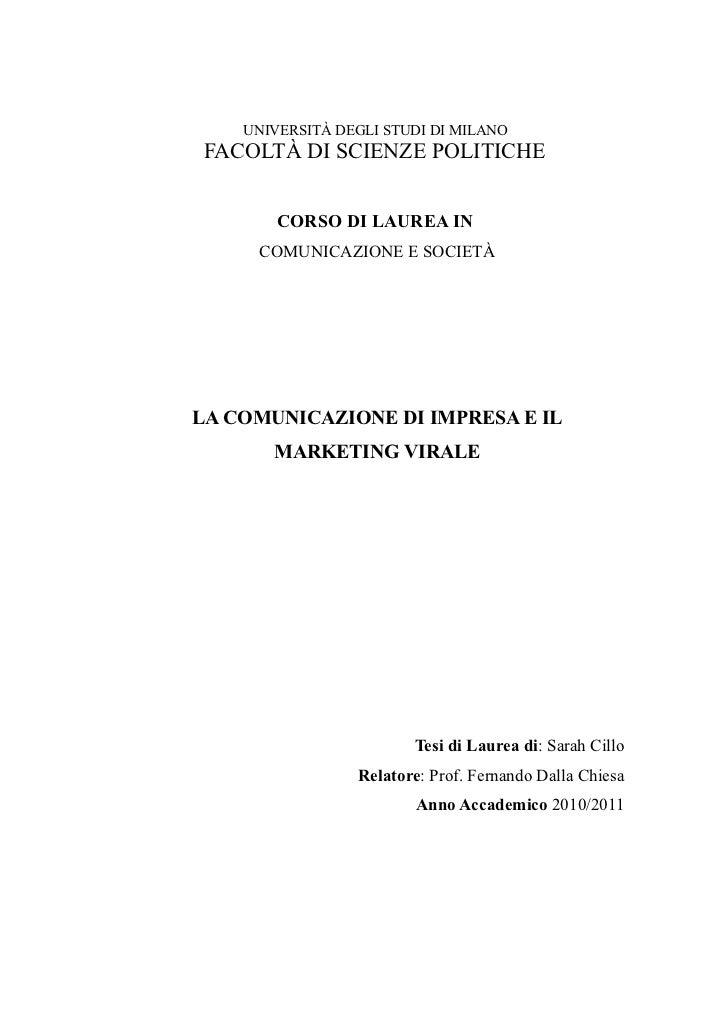 UNIVERSITÀ DEGLI STUDI DI MILANOFACOLTÀ DI SCIENZE POLITICHE        CORSO DI LAUREA IN     COMUNICAZIONE E SOCIETÀLA COMUN...