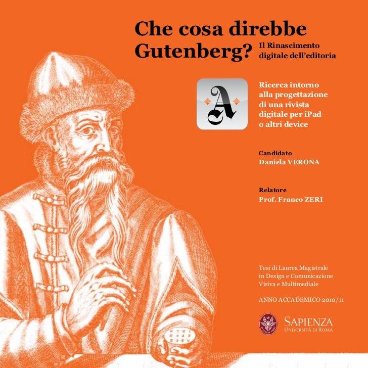 """Tesi di Laurea Magistrale """"Che cosa direbbe Gutenberg? Il rinascimento digitale dell'editoria"""""""