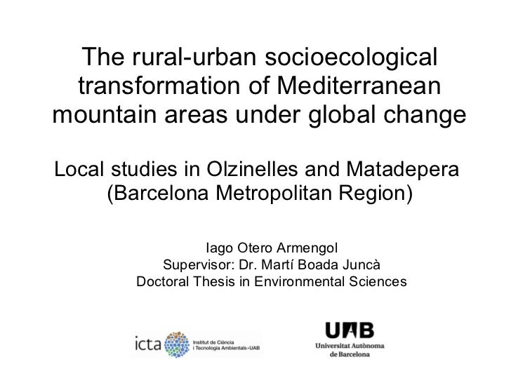 The rural-urban socioecological transformation of Mediterranean mountain areas under global change Local studies in Olzine...