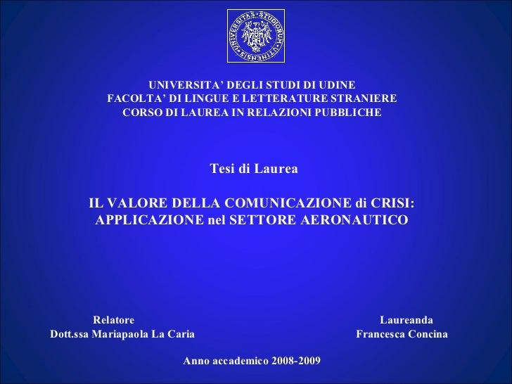 UNIVERSITA' DEGLI STUDI DI UDINE          FACOLTA' DI LINGUE E LETTERATURE STRANIERE            CORSO DI LAUREA IN RELAZIO...