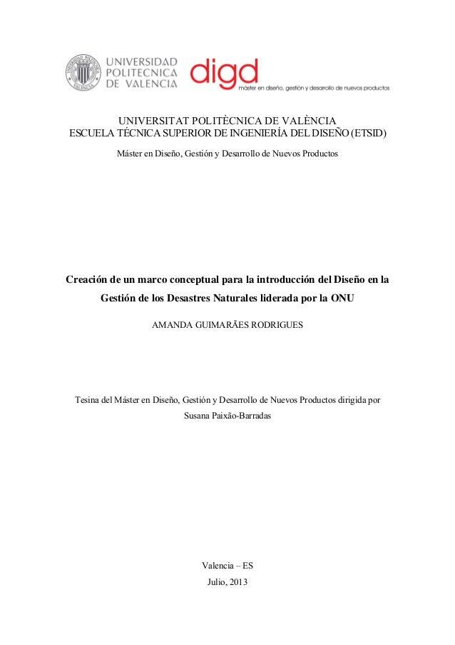 UNIVERSITAT POLITÈCNICA DE VALÈNCIA ESCUELA TÉCNICA SUPERIOR DE INGENIERÍA DEL DISEÑO (ETSID) Máster en Diseño, Gestión y ...