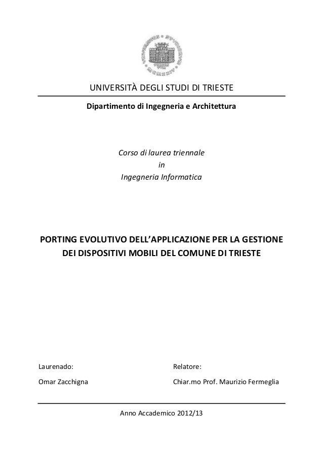 UNIVERSITÀ DEGLI STUDI DI TRIESTE Dipartimento di Ingegneria e Architettura  Corso di laurea triennale in Ingegneria Infor...