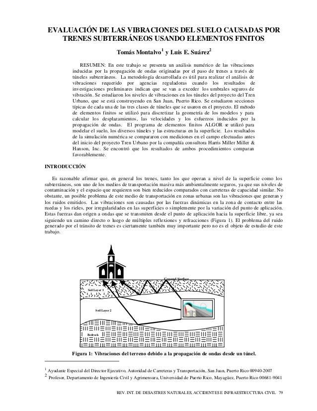 REV. INT. DE DESASTRES NATURALES, ACCIDENTES E INFRAESTRUCTURA CIVIL 79 EVALUACIÓN DE LAS VIBRACIONES DEL SUELO CAUSADAS P...