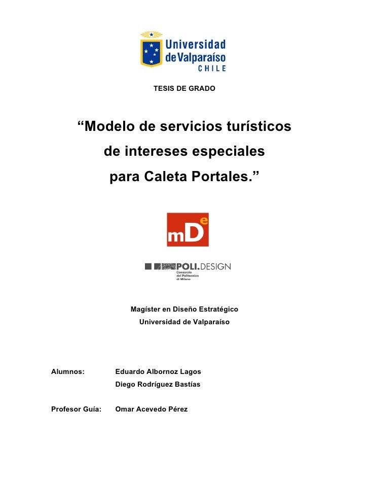 "TESIS DE GRADO       ""Modelo de servicios turísticos                 de intereses especiales                 para Caleta P..."