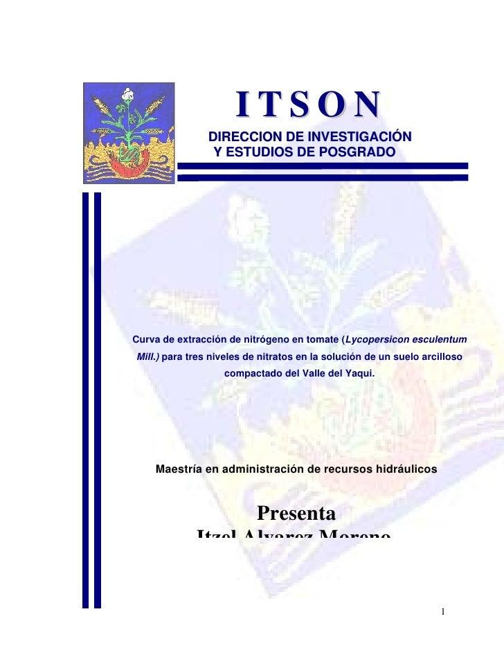 ITSON                DIRECCION DE INVESTIGACIÓN                 Y ESTUDIOS DE POSGRADOCurva de extracción de nitrógeno en ...