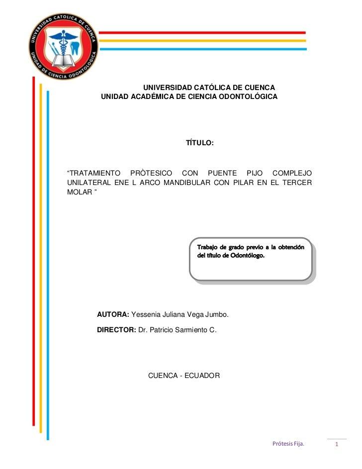 """UNIVERSIDAD CATÓLICA DE CUENCA       UNIDAD ACADÉMICA DE CIENCIA ODONTOLÓGICA                                TÍTULO:""""TRATA..."""