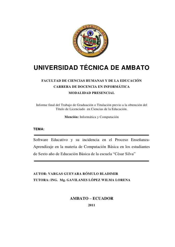 UNIVERSIDAD TÉCNICA DE AMBATO    FACULTAD DE CIENCIAS HUMANAS Y DE LA EDUCACIÓN             CARRERA DE DOCENCIA EN INFORMÁ...