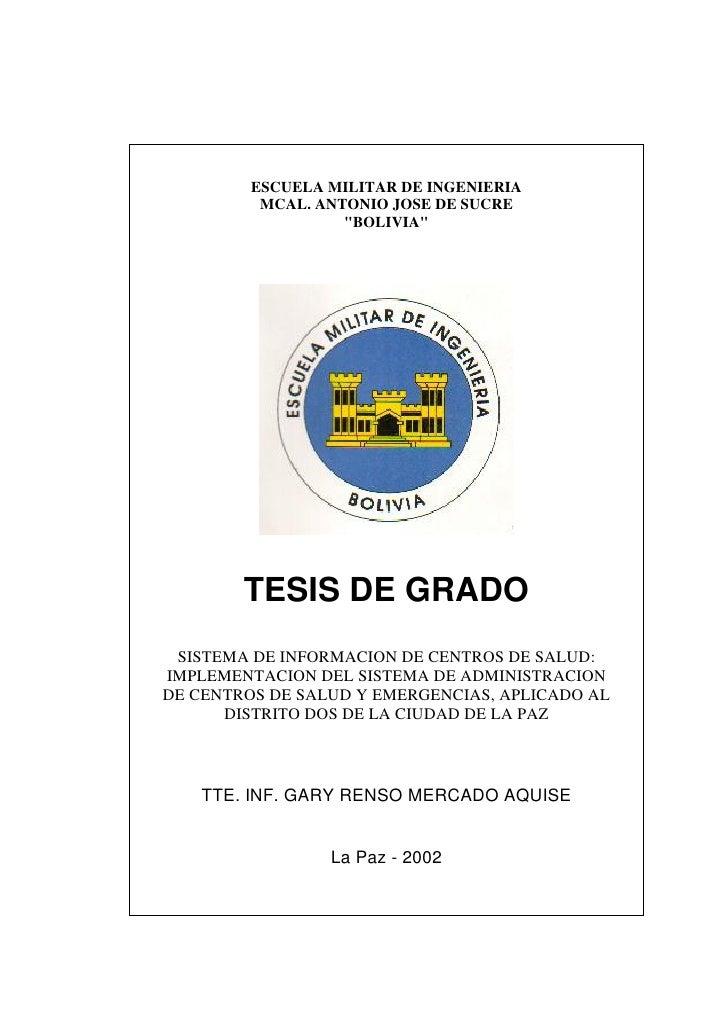"ESCUELA MILITAR DE INGENIERIA          MCAL. ANTONIO JOSE DE SUCRE                   ""BOLIVIA""        TESIS DE GRADO SISTE..."