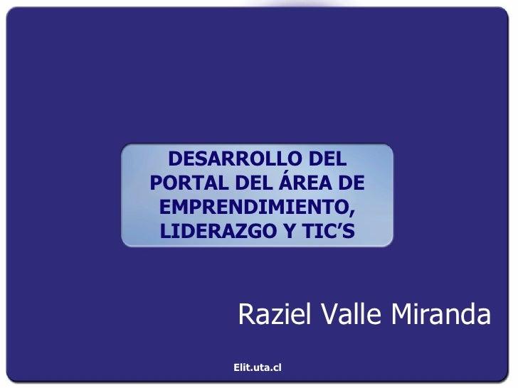 DESARROLLO DEL PORTAL DEL ÁREA DE EMPRENDIMIENTO, LIDERAZGO Y TIC'S